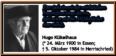 Hugo Kükelhaus Zitat