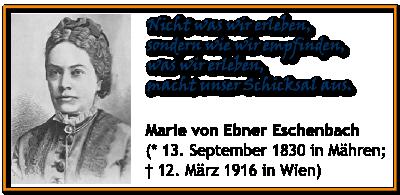 Ebner-Eschenbach Zitat